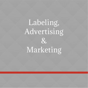 Labeling, Advertising & Marketing