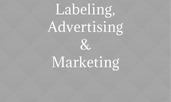 Labeling, Advertising & Marketing