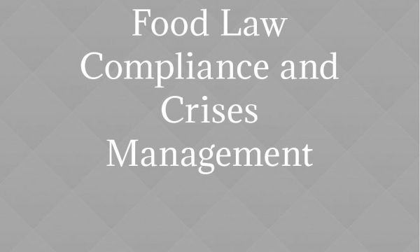 Food Law Compliance and Crises Management